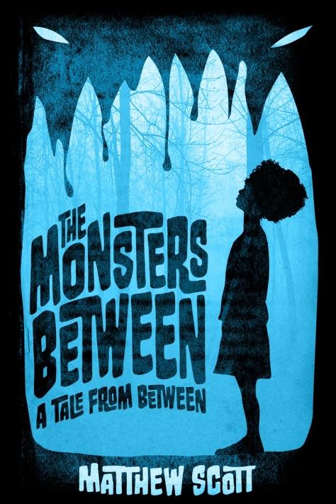 Monsters Between